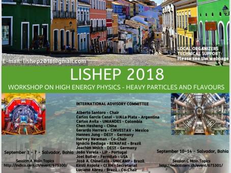 LISHEP 2018 - Física de Altas Energias na UFBA