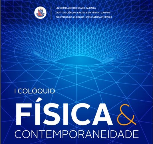 I Colóquio Física e Contemporaneidade, evento online da UNEB