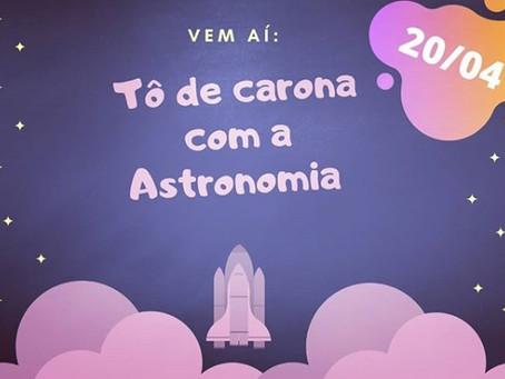 """Siga o """"Tô de Carona com a Astronomia"""" no Instagram"""