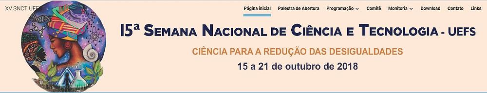 XV SNCT - Semana Nacional de Ciência e Tecnologia - UEFS