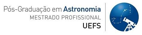 Mestrado Profissional em Astronomia - MPAstro - UEFS