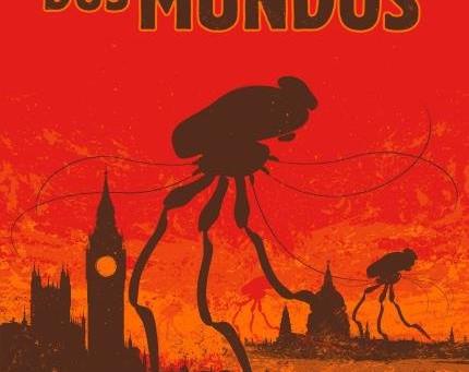 Sugestão de leitura: A Guerra dos Mundos, de H. G. Wells