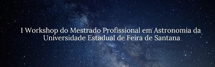 I Workshop MPASTRO - I WMPA UEFS