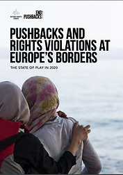 Pushbacks and Rights Violations at Europe's Borders – The State of Play in 2020 (Pushbacks et violations des droits aux frontières européennes – Etat des lieux en 2020, Refugee Rights Europe)