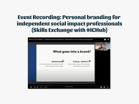 Personal branding for independent social impact professionals: Skills Exchange with #ICHub