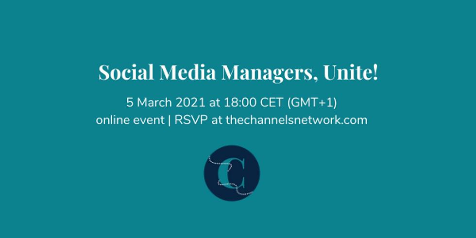 Social Media Managers, Unite!