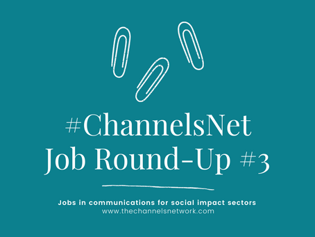 #ChannelsNet Jobs Round-Up #3