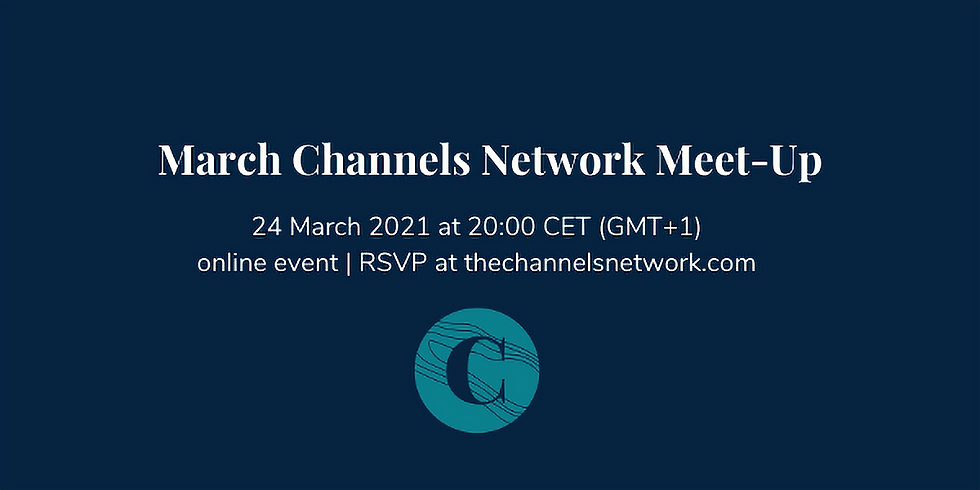 March Channels Network Meet-Up