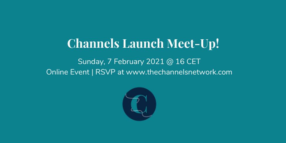 Channels Launch Meet-Up!