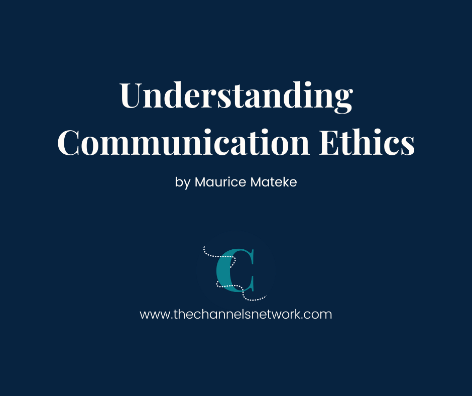 White text on navy background: understanding communication ethics by maurice mateke