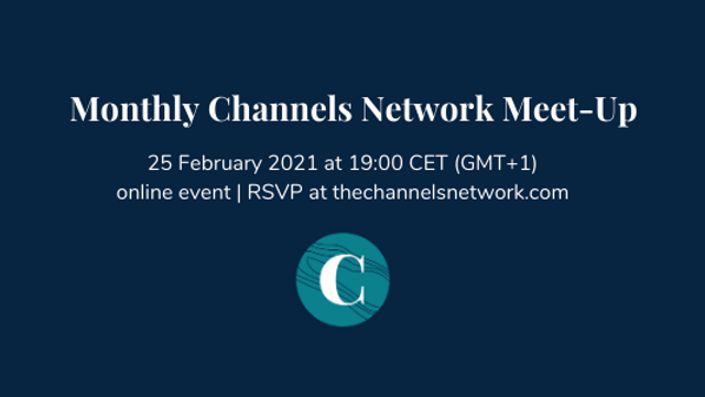 February Channels Network Meet-Up