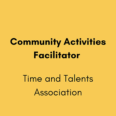 Community Activities Facilitator – Time and Talents Association