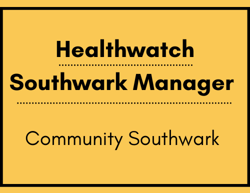 Healthwatch Southwark Manager