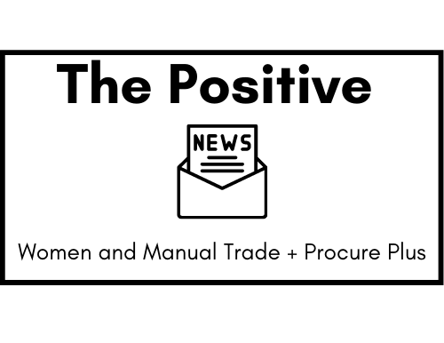 Women and Manual Trade + Procure Plus - The Positive News - The Women's Edition