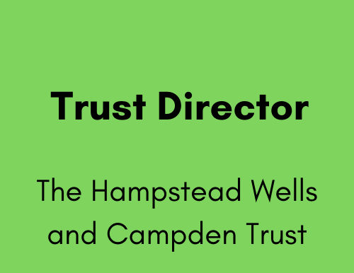 Trust Director - The Hampstead Wells and Campden Trust