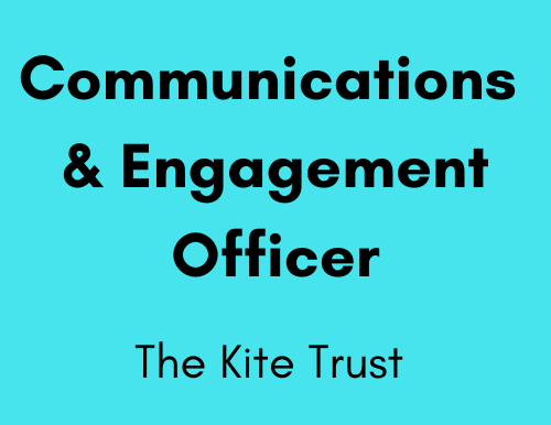 Communications & Engagement Officer - The Kite Trust