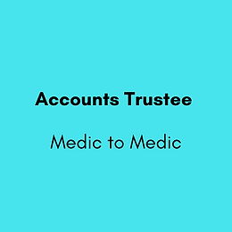 Accounts Trustee - Medic to Medic