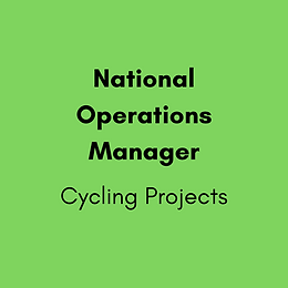 National Operations Manager - Cycling Projects