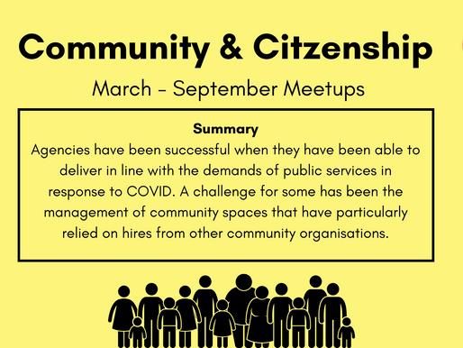 Community & Citizenship Meetup - March - September Summary