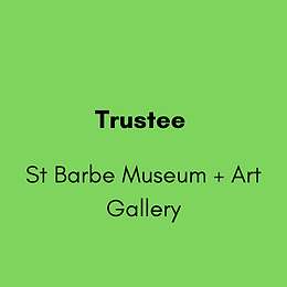 Trustee - St Barbe Museum + Art Gallery