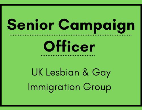 Senior Campaigns Officer - UK Lesbian & Gay Immigration Group (UKLGIG)