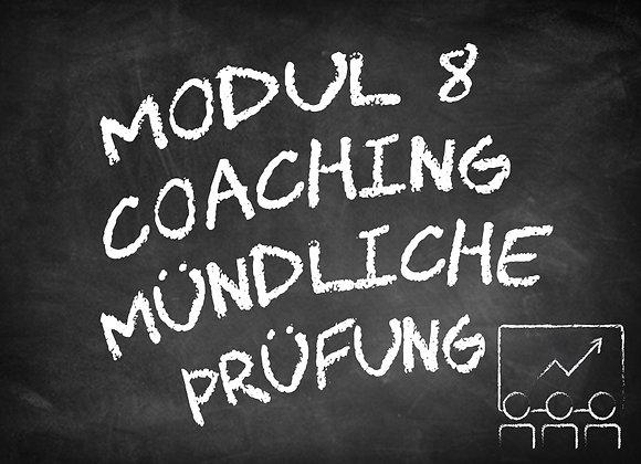 Modul 8 Coaching mündliche Prüfung Termine auf Anfrage