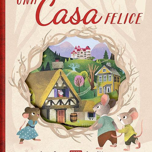 Una casa felice. Ediz. a colori (Italiano) Copertina rigida