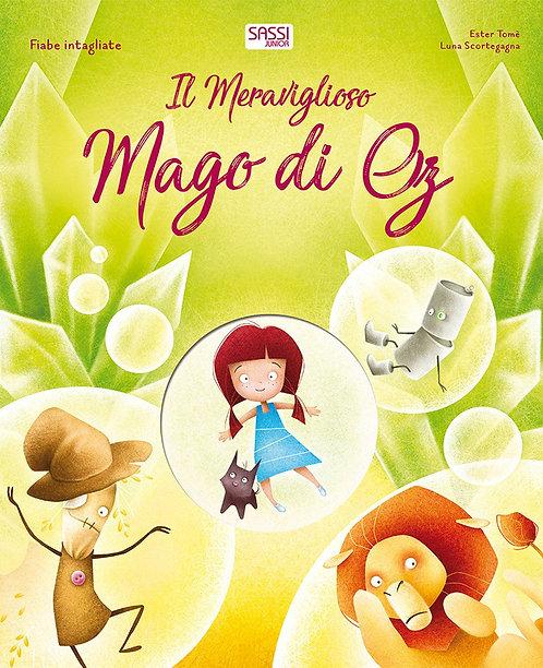 Il meraviglioso mago di Oz. Fiabe intagliate. Ediz. a colori (Italiano)