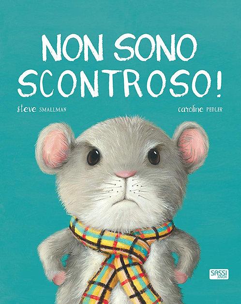 Non sono scontroso! (Italiano) Copertina rigida