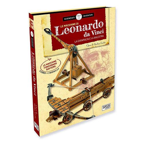 Le macchine di Leonardo da Vinci. La catapulta e la balestra.