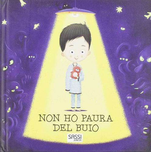 Non ho paura del buio. Ediz. illustrata (Italiano) Cartonato