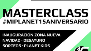 Masterclass #miplanet15aniversario