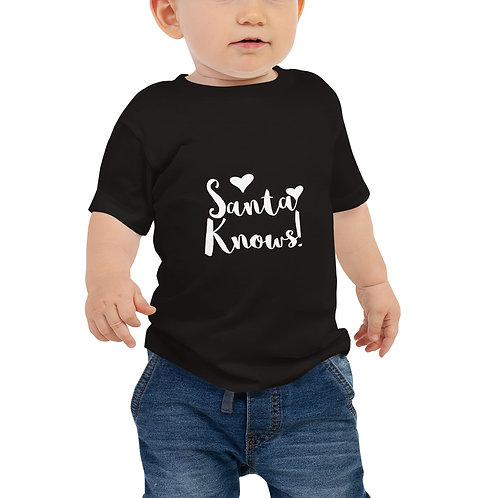 'Santa knows!' Infant Jersey Tee (Short Sleeve)