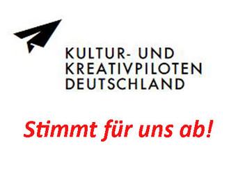 """Wettbewerb der Bundesregierung """"Kultur- und Kreativpiloten"""", wir sind dabei – Stimmt für u"""