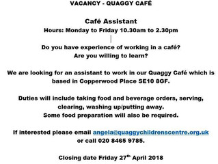 There is a vacancy in the Cafe
