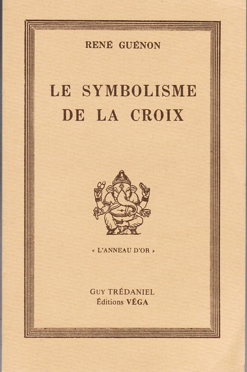 Symbolisme de la Croix - GUENON