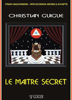 LE MAITRE  SECRET     (REAA  - Memphis-Misraïm)