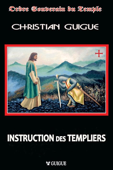 INSTRUCTION POUR LES TEMPLIERS