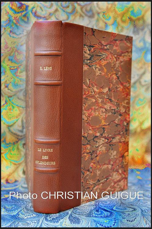 Eliphas Levi. Le livre des splendeurs.