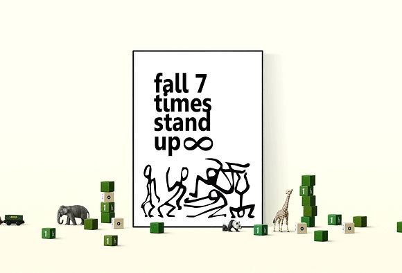 ציטוט מעוצב- להדפסה ביתית - FALL SEVEN TIMES STAND UP EIGHT