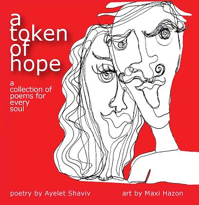 A Token of Hope - Amazon Order - ספר שירה באנגלית