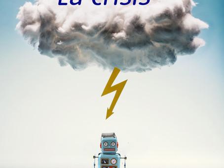 Post 12: La Crisis