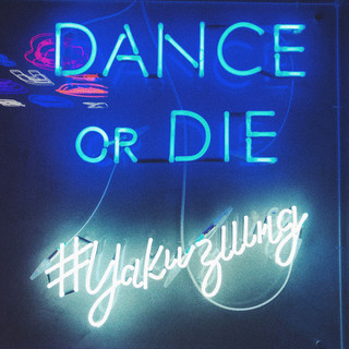 Dance or die.
