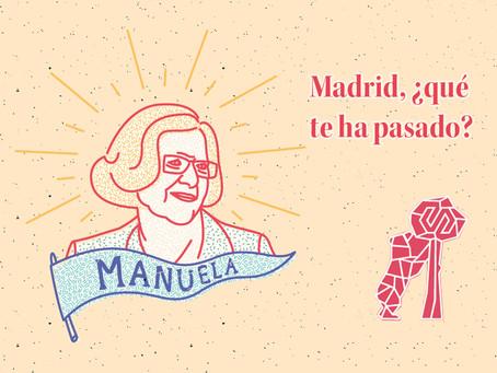 Post 18: Madrid, ¿Qué te ha pasado?