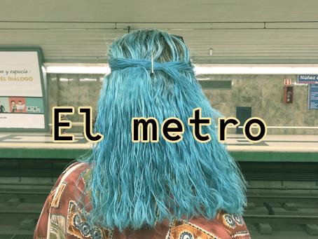 Post 24: El metro