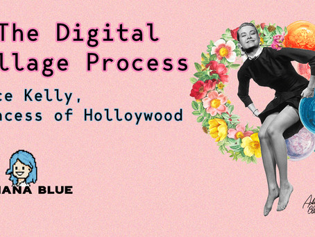 The Digital Collage Process - Grace Kelly