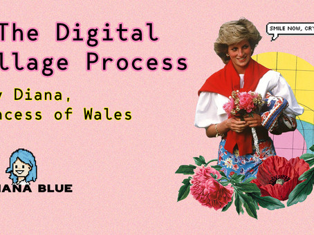 The Digital Collage Process - Lady Diana