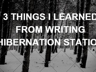 3 Things I Learned From Writing Hibernation Station