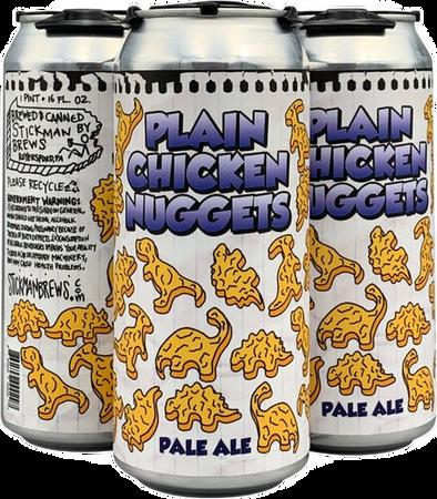 Stickman Brews: Plain Chicken Nuggets