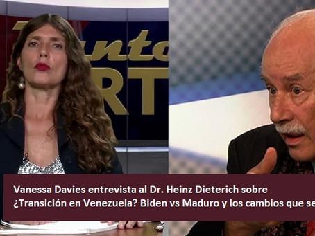 ¿Transición en Venezuela? Biden vs Maduro y los cambios que se avecinan... Dr. Heinz Dieterich.